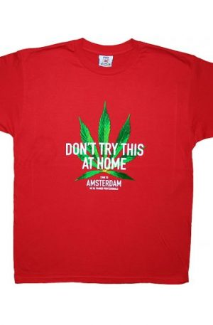 Don't try this at Home – T-Shirt