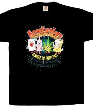 Amsterdam is where da party's at – T-Shirt